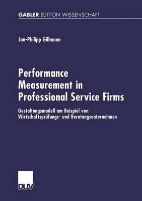 Performance Measurement in Professional Service Firms