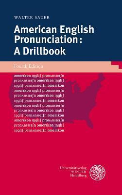 American English Pronunciation: A Drillbook