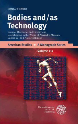 Bodies And/As Technology Cover Image
