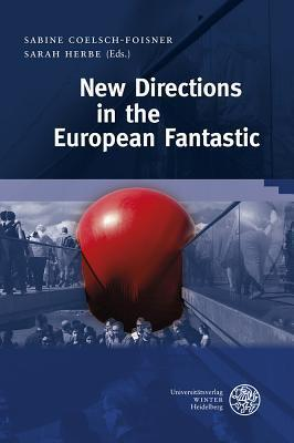 New Directions in the European Fantastic