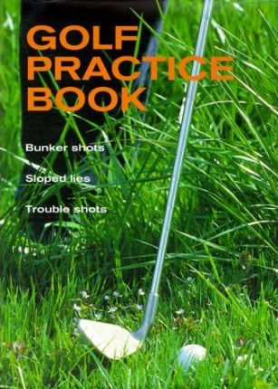 The Golf Practice Book: v.2