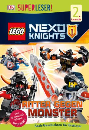 SUPERLESER! LEGO® NEXO KNIGHTS(TM). Ritter gegen Monster