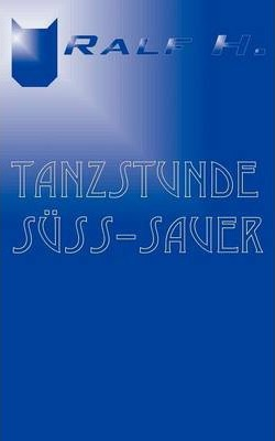 Tanzstunde suss - sauer Cover Image