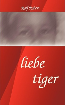 Liebe Tiger Cover Image