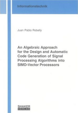 An Algebraic Approach for the Design and Automatic Code Generation