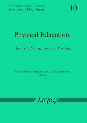 Physical Education: Quality in Management and Teaching