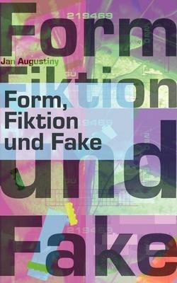Form, Fiktion und Fake Cover Image