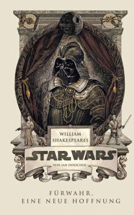 William Shakespeares Star Wars (Band 1)