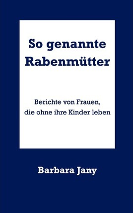 So Genannte Rabenm Tter Cover Image