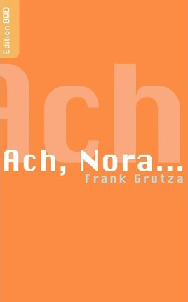 Ach, Nora... Cover Image