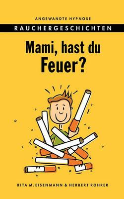 Mami, Hast Du Feuer? Cover Image