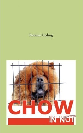 Chow in Not Cover Image