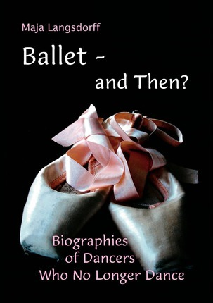 Ballet - and Then? Cover Image