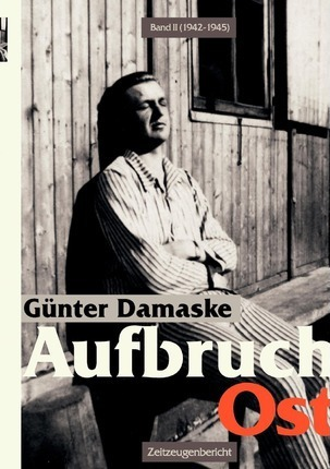 Aufbruch Ost Band II (1942-1945) Cover Image