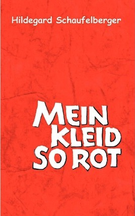 Mein Kleid so rot Cover Image