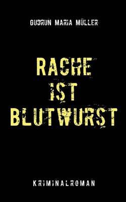 Rache Ist Blutwurst Cover Image