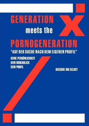 Generation X Meets Generation Porno Cover Image