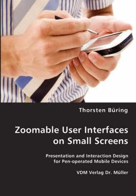 Zoomable User Interfaces on Small Screens