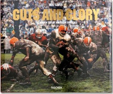 Guts & Glory: The Golden Age of American Football, 1958-1978