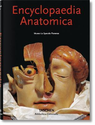 Encyclopaedia Anatomica - Monika Von During, Marta Poggesi