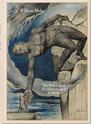 William Blake. The drawings for Dante's Divine Comedy