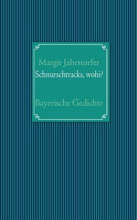 Schnurschtracks, wohi? Cover Image