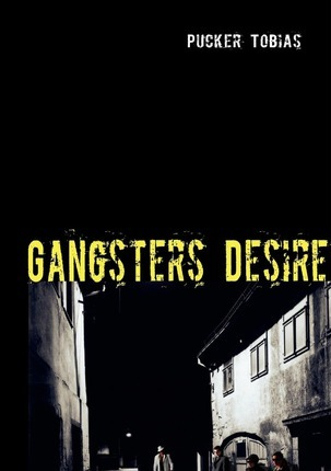Gangsters Desire Cover Image