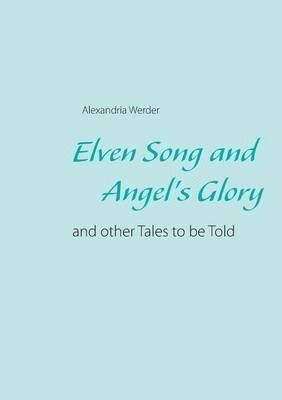 Elven Song and Angel's Glory Cover Image