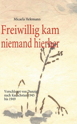Freiwillig kam niemand hierher Cover Image