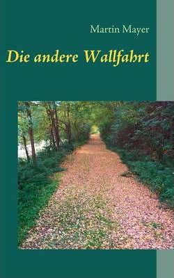 Die Andere Wallfahrt Cover Image