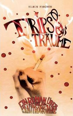 Trips + Traume Cover Image
