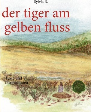 Der tiger am gelben fluss Cover Image