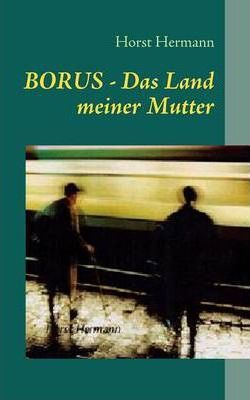 Borus - Das Land Meiner Mutter Cover Image