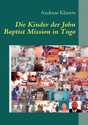 Die Kinder der John Baptist Mission in Togo Cover Image
