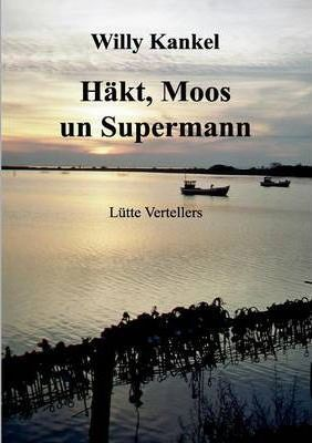 Hakt, Moos un Supermann Cover Image