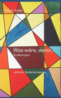 Was ware, wenn... Cover Image