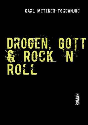 Drogen, Gott & Rock 'n' Roll Cover Image