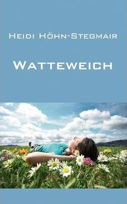 Watteweich Cover Image