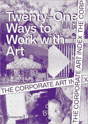 The Corporate Art Index - Twenty-one Ways to Work With Art