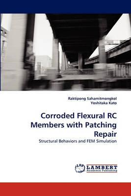 Corroded Flexural Rc Members with Patching Repair