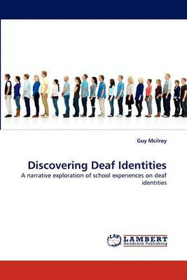 Discovering Deaf Identities