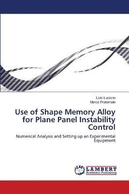 Use of Shape Memory Alloy for Plane Panel Instability Control