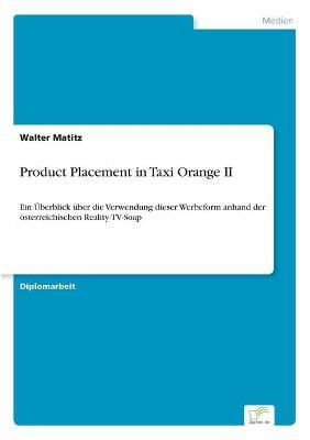 Product Placement in Taxi Orange II
