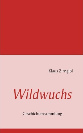 Wildwuchs Cover Image