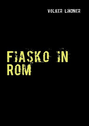 Fiasko in Rom Cover Image