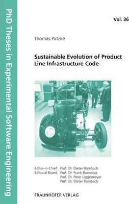 Sustainable Evolution of Product Line Infrastructure Code.