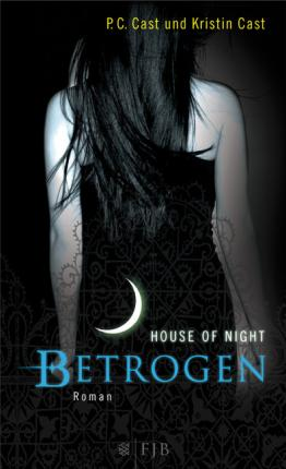 House of Night 02. Betrogen
