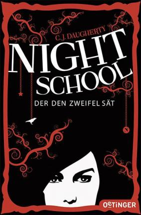 Night School 02. Der den Zweifel sät