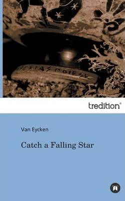 Catch a Falling Star Cover Image