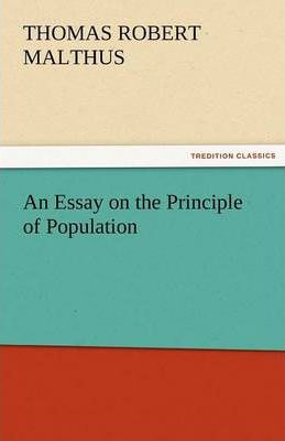 Robert malthus essay on the principle of population
